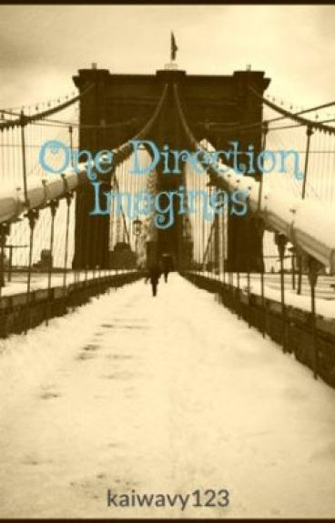 One Direction Imagines by kaiwavy123