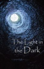 The Light in the Dark by littledaydreamers