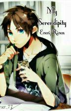 My Serendipity Ereri/Riren by Rirenislifee