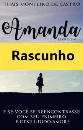 Amanda (Série Reencontro) by ThaisMonteiro_Castro