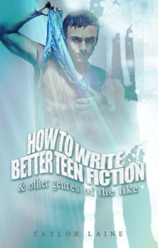 How To Write Teen Fiction 78