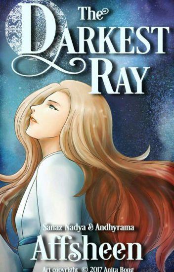 The Darkest Ray : Afsheen