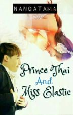 Prince Thai and Miss elastic by nandatama