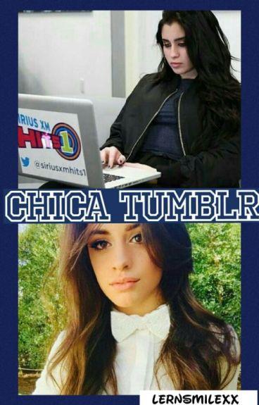 Chica Tumblr [FanFic Camren]