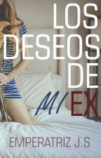 Los deseos de mi ex © by Livesthousand