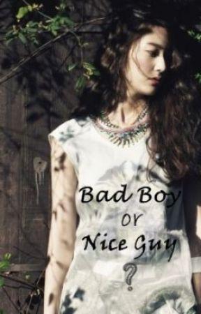 Bad Boy or Nice Guy? (HIATUS) by RJsquared