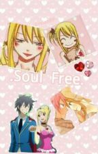 .Soul Free. [Fairy Tail] by -EssienBF-