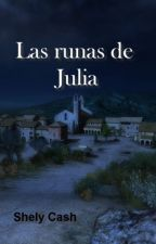 Las Runas de Julia by ShelyCash