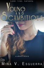 Young and Scambitious (Scambitious #1) by MinaVE