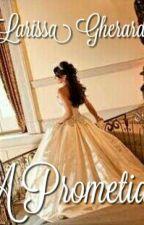 A Prometida by Larih_Dominguez