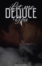 Stydia AU • Let Me Deduce You by converseandtea