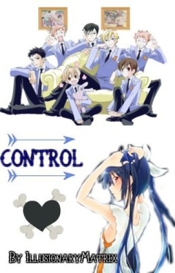 Control (OHSHC Fanfiction)(UNDER MAJOR CONSTRUCTION)