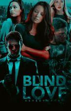 Blind Love ⊳ Daredevil by -reyskywalker