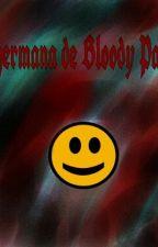 La hermana de Bloody Painter (Jeff the killer y tu) by SoyDeHielo