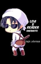LeviXReader Oneshots by Angie_Ackerman