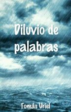Diluvio de palabras by TomiiOsc9423