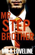 Mr. Stepbrother (Mr. Stepbrother 1) by milaloveline
