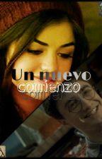 Un Nuevo Comienzo (Harry Potter) 2°T de LHB. TERMINADA by SPotter_Styles