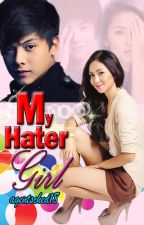 My Hater Girl ( kathniel loveteam) by agentsched18