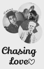 Chasing Love (Kian Lawley and Sam Pottorff FanFiction) Book 1 by o2landsuch