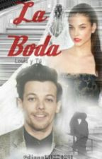 la boda : louis y tu by diana131224291