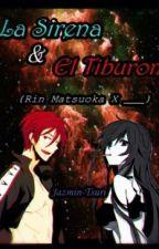 La Sirena y El Tiburon [Rin Matsuoka y tu] by Park-Min