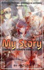 My Story (Owari no Seraph) by Miko12318
