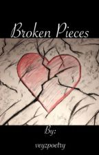 Broken Pieces by veyzpoetry