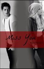 Miss you (I2) by ngomez83