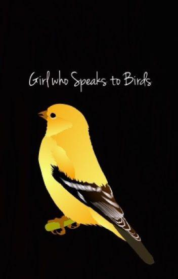 Girl who Speaks to Birds (Unknown World #1)