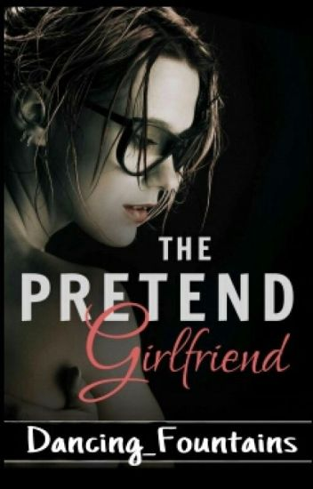 The Pretend Girlfriend