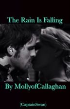 The Rain Is Falling (CaptainSwan) by MollyofCallaghan