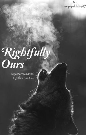 Rightfully Ours