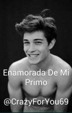Enamorada de mi Primo by ClaryMalik