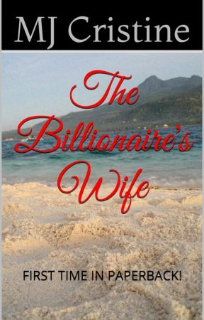 The Billionaire's Wife (SAMPLE ONLY) by MJ_Cristine
