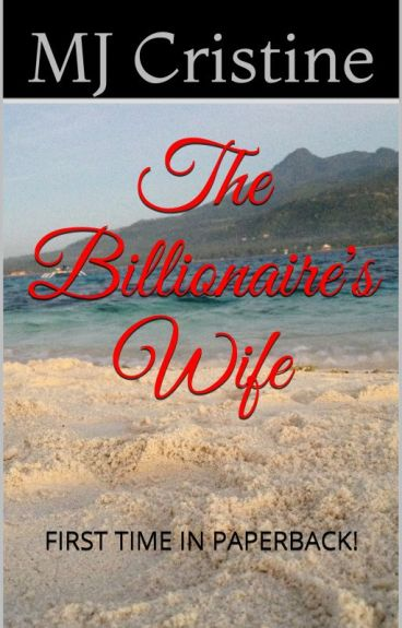 I am The Billionaire's Wife (SAMPLE ONLY)