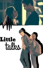 Little Talks-SkyeWard by That_Fandom_Girl