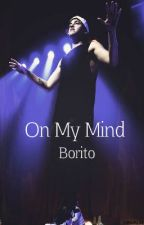 On My Mind (Beau Brooks fanfic) by Borito