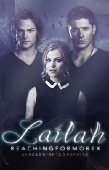 Lailah ☄ Supernatural [c.s.] by reachingformorex