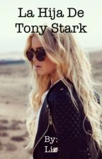 La hija de Tony Stark by KappaHiddleston