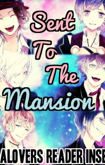 Sent to the Mansion - a Diabolik Lovers Reader Insert