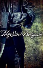 My Sweet Bodyguard by kittykim175