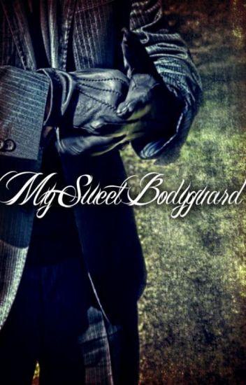 My Sweet Bodyguard