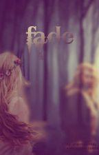 Fade by weeeendy