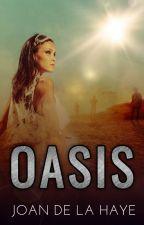 Oasis by JoanDeLaHaye