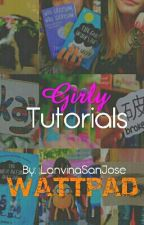 Girly Tutorials by lanvinasanjose
