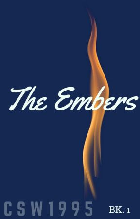 The Embers by CSW1995