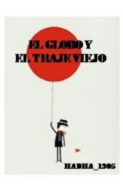 El Globo y el Traje Viejo