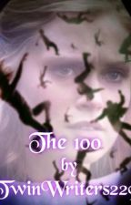 The 100 by TwinWriters229