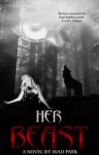 Her Beast by AvahPark